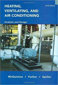 Heating, Ventilating and Air Conditioning Analysis and Design (6th Edition)