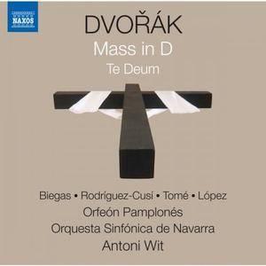 Orfeón Pamplonés, Orquesta Sinfonica de Navarra & Antoni Wit - Dvořák: Mass in D Major, Op. 86, B. 153 & Te Deum, Op. 103, B. 1