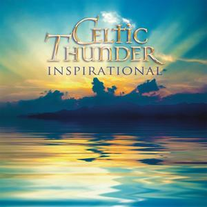 Celtic Thunder - Inspirational (2017)