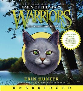 «Warriors: Omen of the Stars #1: The Fourth Apprentice» by Erin Hunter