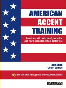 ENGLISH COURSE • American Accent Training by Ann Cook • Fourth Edition (2017)