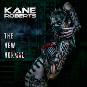 Kane Roberts - The New Normal (2019)