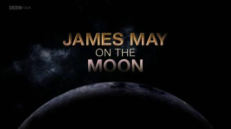 BBC - James May on the Moon (2009)