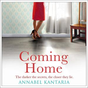 «Coming Home» by Annabel Kantaria