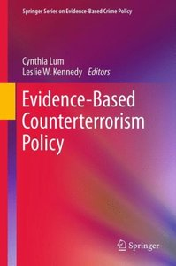 Evidence-Based Counterterrorism Policy (repost)