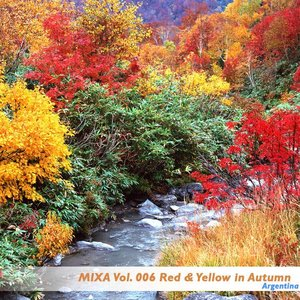 Mixa Vol. 006 Red & Yellow in Autumn