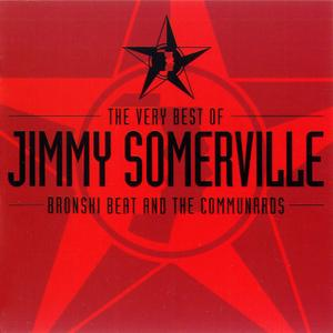 Jimmy Somerville - The Very Best Of Jimmy Somerville, Bronski Beat And The Communards (2001) Repost
