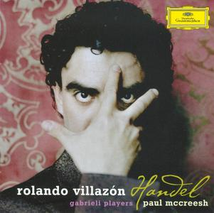 Rolando Villazon, Paul McCreesh, Gabrieli Players - Handel: Arias (2009)
