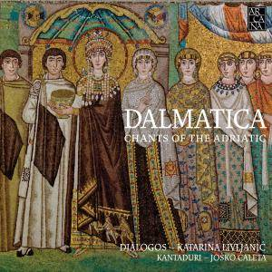 Ensemble Dialogos - Dalmatica - From Oral to Written Transmission: Chants of the Adriatic (2016) {Outhere Digital Downloads}