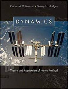 Dynamics: Theory and Application of Kane's Method
