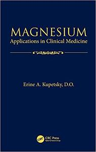 Magnesium: Applications in Clinical Medicine