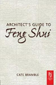 Architect's Guide to Feng Shui: Exploding the Myth [Repost]