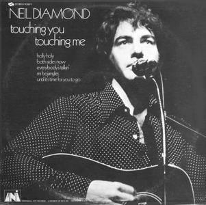 Neil Diamond - Touching You, Touching Me (1969) US Pressing - LP/FLAC In 24bit/96kHz