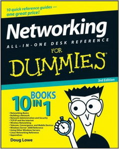 Networking All-in-One Desk Reference For Dummies, 3rd Edition (Repost)