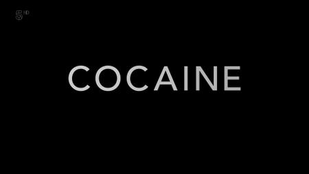 Ch5. - My Extreme Drugs Diary: Cocaine (2019)