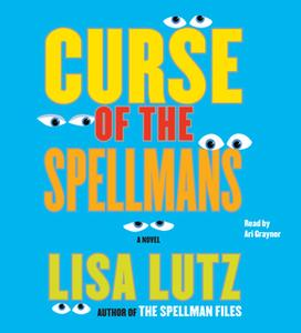 «Curse of the Spellmans: Document #2» by Lisa Lutz