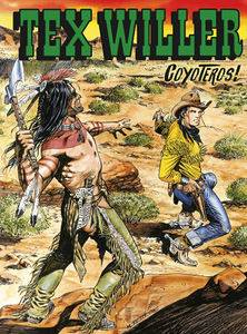 Tex Willer N.6 - I Coyoteros! (04-2019) (Nuova Serie)