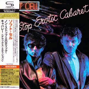 Soft Cell - Non-Stop Erotic Cabaret (1981) [Deluxe Ed. Japan SHM-CD, 2010] 2CD