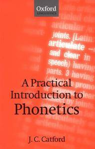 A Practical Introduction to Phonetics, 2nd Edition