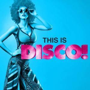 VA - This Is Disco! (2018)