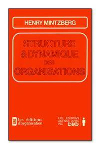 Mintzberg, H. (1986). Structure et dynamique des organisations