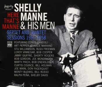 Shelly Manne & His Men - Here That's Manne: Septet & Quintet Sessions 1951-1958 (2009) 3CD Box Set [Re-Up]