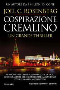 Joel C. Rosenberg - Cospirazione Cremlino