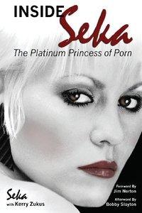 Inside Seka - The Platinum Princess of Porn (repost)