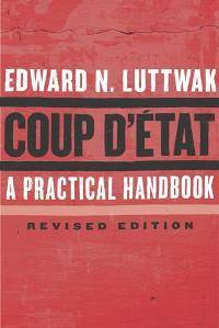 Coup d'Etat: A Practical Handbook, Revised Edition