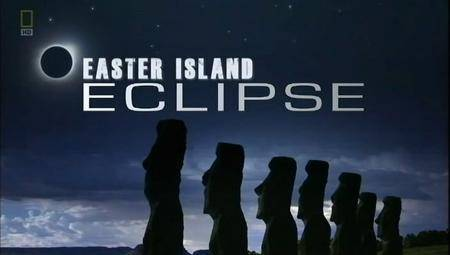 National Geographic - Easter Island Eclipse (2010) [repost]