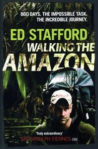 Walking the Amazon: 861 Days (Repost)