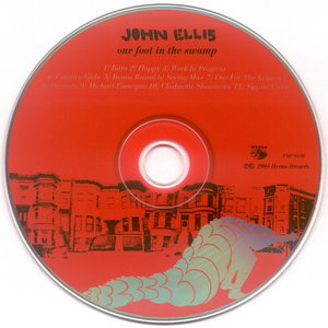 John Ellis - One Foot In The Swamp (2005)