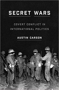 Secret Wars: Covert Conflict in International Politics