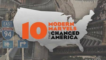 10 That Changed America - 10 Modern Marvels That Changed America (2018)