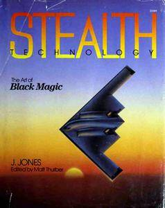 Stealth Technology: The Art of Black Magic [Repost]