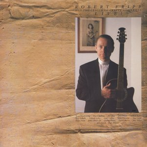 The Robert Fripp & League Of Crafty Guitarists - Live! (1986) US 1st Pressing - LP/FLAC In 24bit/96kHz