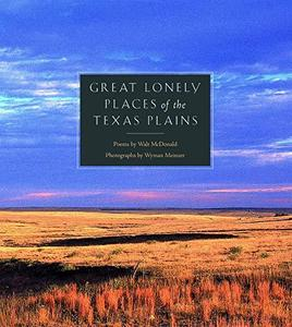 Great Lonely Places of the Plains