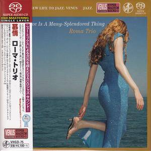 The Roma Trio - Love Is A Many-Splendored Thing (2007) [Japan 2015] SACD ISO + Hi-Res FLAC
