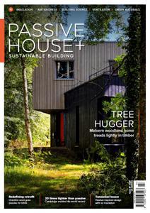 Passive House+ UK - Issue 29 2019
