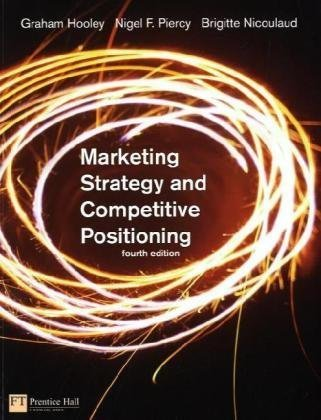 Marketing Strategy and Competitive Positioning (4th Edition)