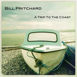 Bill Pritchard - A Trip to the Coast (2014)