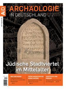 Archäologie in Deutschland - April-Mai 2019