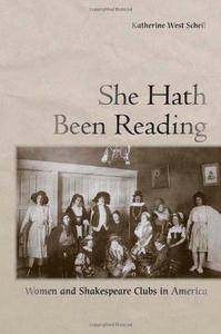 She Hath Been Reading: Women and Shakespeare Clubs in America (Repost)