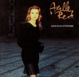Axelle Red - Sans plus attendre (1993)