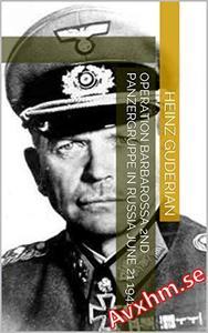 Operation Barbarossa 2nd Panzergruppe in Russia June 21 1941