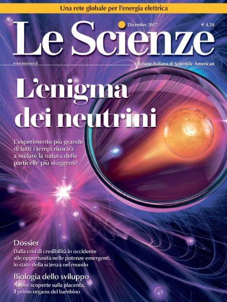 Le Scienze N.592 - Dicembre 2017