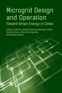 Microgrid Design and Operation : Toward Smart Energy in Cities