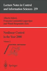 Nonlinear Control in the Year 2000, Volume 2