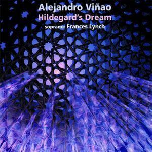 Alejandro Viñao - Hildegard's Dream (1994) {INA-GRM} **[RE-UP]**