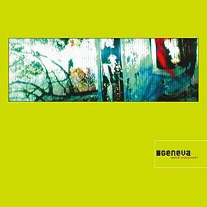 Geneva - Weather Underground (Deluxe) (2000/2019)